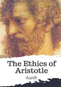 The Ethics of Aristotle