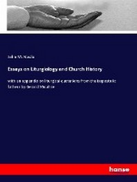 Essays on Liturgiology and Church History
