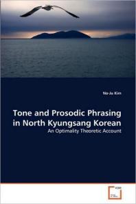Tone and Prosodic Phrasing in North Kyungsang Korean