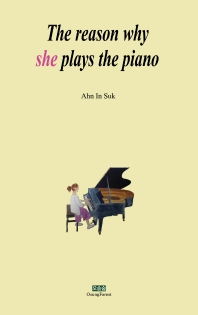 The reason why she plays the piano