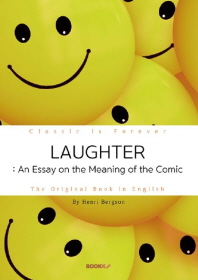 LAUGHTER: An Essay on the Meaning of the Comic - 웃음, '앙리 베르그송' (영문원서)