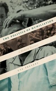 The Politics of Humiliation