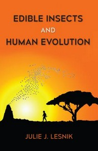 Edible Insects and Human Evolution