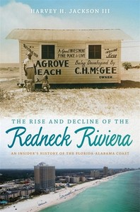 Rise and Decline of the Redneck Riviera