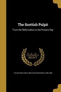 The Scottish Pulpit