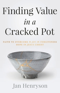 Finding Value in a Cracked Pot