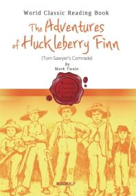 허클베리 핀의 모험 : The Adventures of Huckleberry Finn (영어 원서)