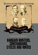 Bargain Hunters, Contrarians, Cycles and Waves Lib/E
