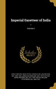 Imperial Gazetteer of India ..; Volume 6