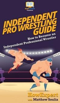 Independent Pro Wrestling Guide