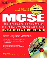 MCSE/MCSA Implementing and Administering Security in a Windows 2000 Network (Exam 70-214)