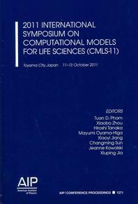2011 International Symposium on Computational Models for Life Sciences (Cmls-11)