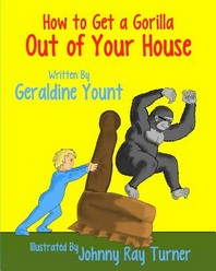 How to Get a Gorilla Out of Your House