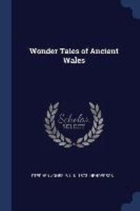 Wonder Tales of Ancient Wales
