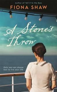 A Stone's Throw. Fiona Shaw