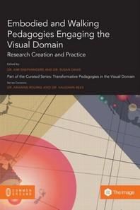 Embodied and Walking Pedagogies Engaging the Visual Domain