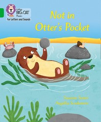Collins Big Cat Phonics for Letters and Sounds - Not in Otter's Pocket!
