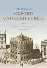 The History of Oxford University Press, Volume I