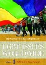 The Greenwood Encyclopedia of Lgbt Issues Worldwide [3 Volumes]