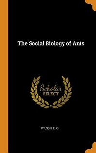 The Social Biology of Ants