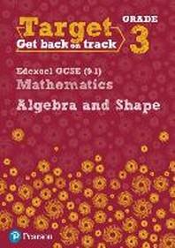 Target Grade 3 Edexcel GCSE (9-1) Mathematics Algebra and Sh