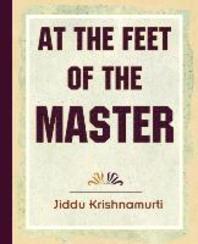 At The Feet Of The Master - Krishnamurti