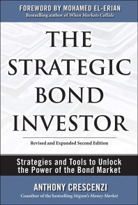 The Strategic Bond Investor (Revised, Expanded)