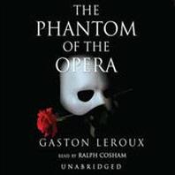 The Phantom of the Opera Lib/E