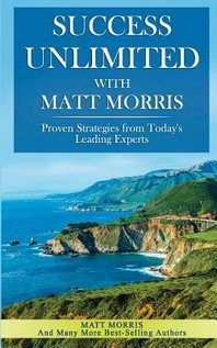Success Unlimited with Matt Morris