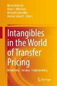 Intangibles in the World of Transfer Pricing