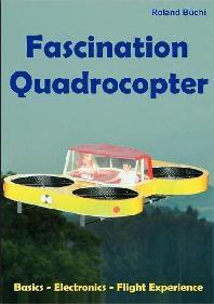 Fascination Quadrocopter