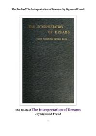 프로이트 의 꿈의 해석. The Book of The Interpretation of Dreams, by Sigmund Freud