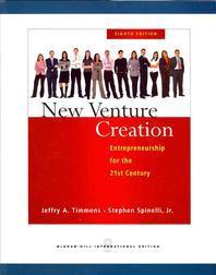 New Venture Creation 8/E: Entrepreneurship for the 21st Century
