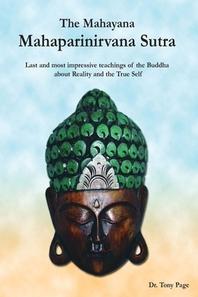 The Mahayana Mahaparinirvana Sutra