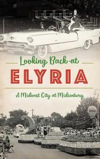 Looking Back at Elyria