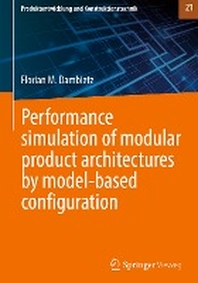 Performance simulation of modular product architectures by model-based configuration