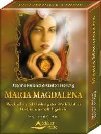 Maria Magdalena - Rueckkehr und Heilung der Weiblichkeit