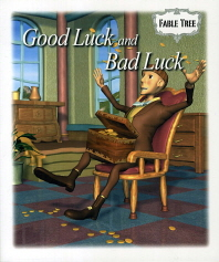 Good Luck and Bad Luck