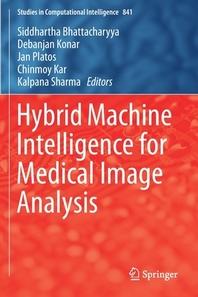 Hybrid Machine Intelligence for Medical Image Analysis