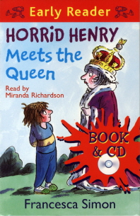 Horrid Henry : Meets the Queen (with Audio CD)