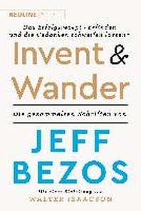 Invent and Wander - Das Erfolgsrezept ?Erfinden und die Gedanken schweifen lassen?