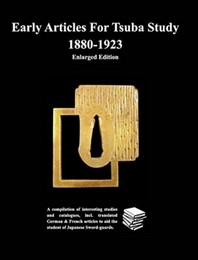 Early Articles For Tsuba Study 1880-1923Enlarged Edition