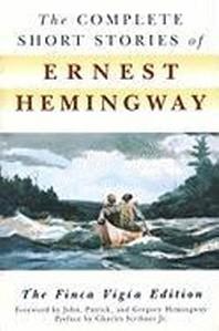 The Complete Short Stories of Ernest Hemingway