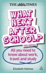 What Next after School?? 10edn