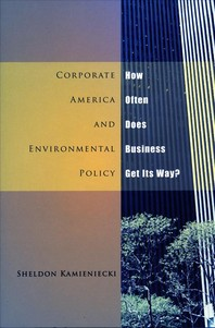 Corporate America and Environmental Policy