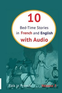 10 Bed-Time Stories in French and English with audio