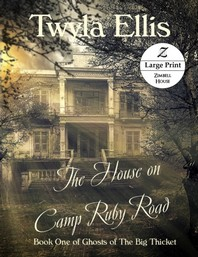 The House on Camp Ruby Road