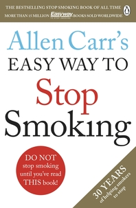 Allen Carr's Easy Way to Stop Smoking  The Guide to Stop For Good