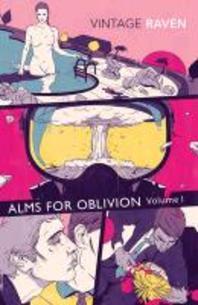 Alms for Oblivion Vol. I.