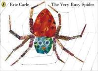 The Very Busy Spider. Eric Carle